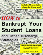 /How%20to%20Bankrupt%20Your%20Student%20Loans%20&%20Other%20Discharge%20Strategies